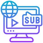 Subtitling, Voice-over, Dubbing and Video Services​